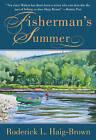Fisherman's Summer by Roderick Langmere Haig-Brown (Paperback, 2014)