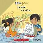 Es Mio/It's Mine by Isabel Munoz (Paperback / softback, 2006)