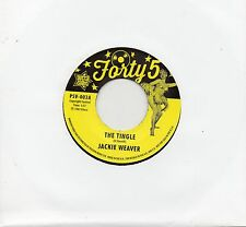 JACKIE WEAVER-THE TINGLE / TAWNY WILLIAMS-PRETTY LITTLE WORDS   UK O/S/FORTY5