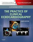 Practice of Clinical Echocardiography von Catherine M. Otto (2012, Gebundene Ausgabe)