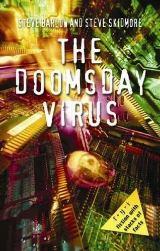The Doomsday Virus (FYI: Fiction with Stacks of Facts), Steve Barlow, Steve Skid