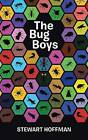 The Bug Boys by Private Teacher and Director of Percussion Ensemble Stewart Hoffman (Paperback / softback, 2016)