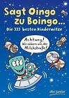 Sagt Oingo zu Boingo von Imke Stotz (2015, Taschenbuch)