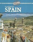 Looking at Spain by Jillian Powell (Hardback, 2007)