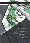 Steuerrecht - Die Neuregelung Des Mantelkaufs Nach 8c Kstg: Gesetzessystematik Und Praxisrelevante Fallbeispiele by Katharina Schierle (Paperback / softback, 2015)