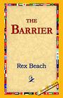 The Barrier by Rex Beach (Hardback, 2006)
