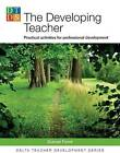 Delta Teacher Development: Developing Teacher: Practical Activities for Professional Development by Duncan Foord (Paperback, 2009)