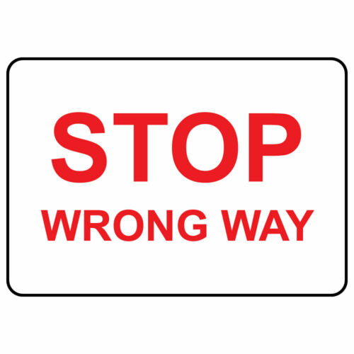 Horizontal Metal Sign Multiple Sizes Stop Wrong Way Weatherproof Street Signage