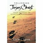 Following Jesus Christ: Your Pathway to Effective Discipleship by Kate I Igwe (Paperback / softback, 2014)
