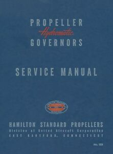 HAMILTON-STANDARD-PROPELLERS-HYDROMATIC-GOVERNORS-SERVICE-MANUAL-amp-PARTS