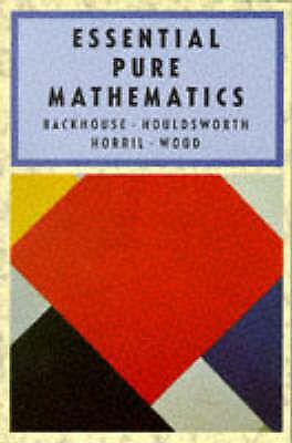 Essential Pure Mathematics: Bk. 1