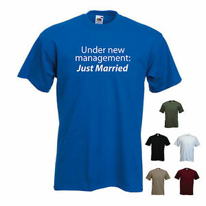 24766658da Under new management, Just Married' Funny mens Marriage / Wedding T ...