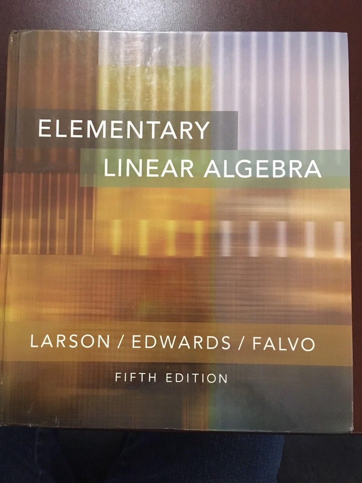 Elementary Linear Algebra by Ron Larson, David C. Falvo and Bruce H. Edwards  (2003, Hardcover) | eBay