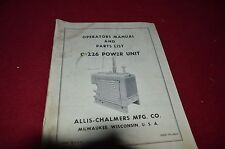 Allis Chalmers C-226 Power Unit Operator's Manual Parts Book HMPA white