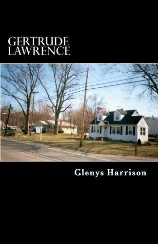 Gertrude Lawrence,Glenys Harrison