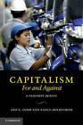 Capitalism, For and Against: A Feminist Debate by Nancy Holmstrom, Ann E. Cudd (Hardback, 2011)