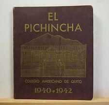 1940-1942 Colegio Americano de Quito Yearbook - El Pichincha - Ecuador School