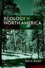 Ecology of North America by Eric G. Bolen (Hardback, 1998)