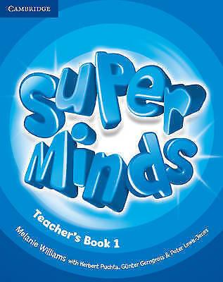 Super Minds Level 1 Teacher's Book by Williams, Melanie (Spiral bound book, 2012