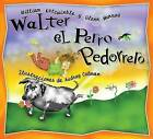 Walter El Perro Pedorrero by William Kotzwinkle (Hardback, 2005)