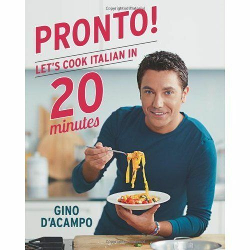 1 of 1 - Pronto!: Let's Cook Italian in 20 Minutes by Gino D'Acampo (Hardback, 2014)