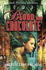 Blood and Chocolate by Annette Curtis Klause (Paperback / softback, 2007)