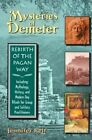 The Mysteries of Demeter: Rebirth of the Pagan Way by Jennifer Reif (Paperback, 1999)