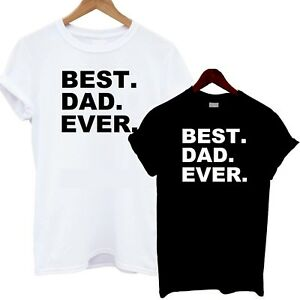 Best-Dad-Ever-T-Shirt-Gift-Fathers-Day-Birthday-Old-Man-Grandad-Daddy-Present-Ha