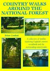 Country Walks Around the National Forest: A Collection of Rambles Exploring England's Newest Woodlands and the Surrounding Countrysides by Brian Conduit (Paperback, 2007)