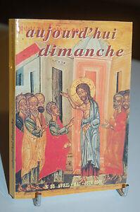 AUJOURD'HUI DIMANCHE N°35 Revue d'animation liturgique MISSEL