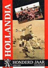 HOLLANDIA (VOETBALCLUB HOORN) HONDERD JAAR 1898-1998