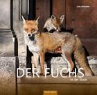 Der Fuchs in der Stadt von Lutz Artmann (2016, Gebundene Ausgabe)