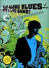 Play-along Blues with a Live Band: Alto Sax (Book and CD): Alto Sax by Play Along Blues (Paperback, 2008)