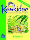 Keskidee Reader 3 by Anne Worrall, Ann Ward, Louise Bennett (Paperback, 2004)
