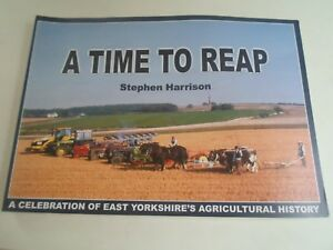 A-TIME-TO-REAP-A-Celebration-of-East-Yorkshire-039-s-Agricultural-History-Old-Photos