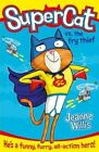 Supercat vs The Fry Thief by Jeanne Willis (Paperback, 2015)