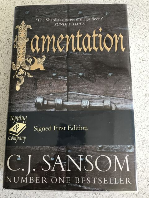 Lamentation by C. J. Sansom (Hardback, 2014) Signed First Edition with dustcover