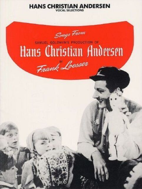 Hans Christian Andersen Vocal Selections Piano Voice Guitar Songbook Loesser S14