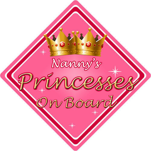 Non Personalised Child//Baby On Board Car Sign ~ Nannys Princesses On Board ~Pink