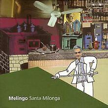 Santa Milonga von Melingo   CD   Zustand sehr gut