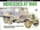 German Trucks & Cars in WWII: Mercedes at War: Volume 4 by Reinhard Frank (Paperback, 2004)