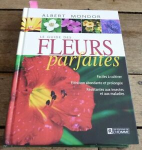 Hard-Cover-French-Book-Le-Guide-des-Fleurs-Parfaites-Albert-Mondor