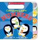 Carry and Learn Numbers by Inc. Staff Scholastic (2015, Board Book)
