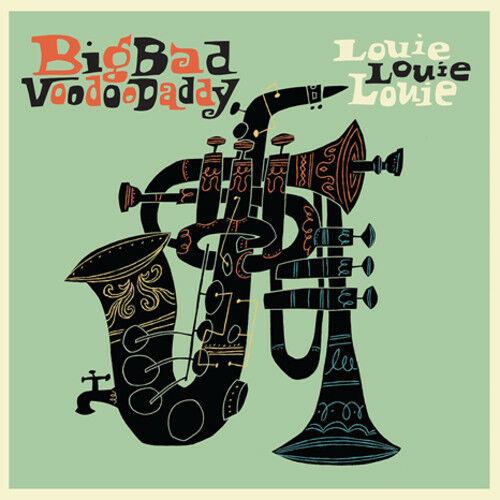 Big Bad Voodoo Daddy - Louie Louie Louie [New Vinyl LP]