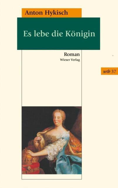 Es lebe die Königin von Anton Hykisch (2018, Taschenbuch)