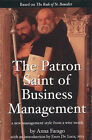 The Patron Saint of Business Management: A New Management Style from a Wise Monk by Anna Farago (Paperback, 2002)