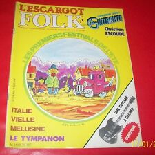 L'ESCARGOT FOLK N.76 - Mai 1980 Revue Folk Escoude, Melusine, Italy + Tablatures