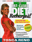 The Eat-clean Diet Recharged: Lasting Fat Loss That's Better Than Ever by Tosca Reno (Paperback, 2009)