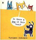 Is There a Dog in This Book? von Viviane Schwarz (2015, Taschenbuch)