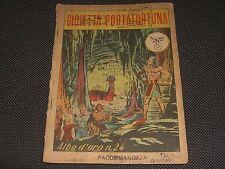 """ALBO D'ORO N.24 I° EDIZIONE 1946 GIOIETTA PORTAFORTUNA - MALANDATO """"U"""""""